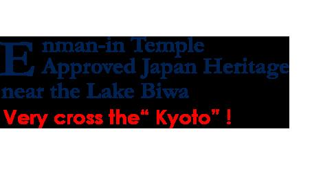 Enman-inn Temple Approver Heritage near the Lake Biwa. Very cross the Kyoto